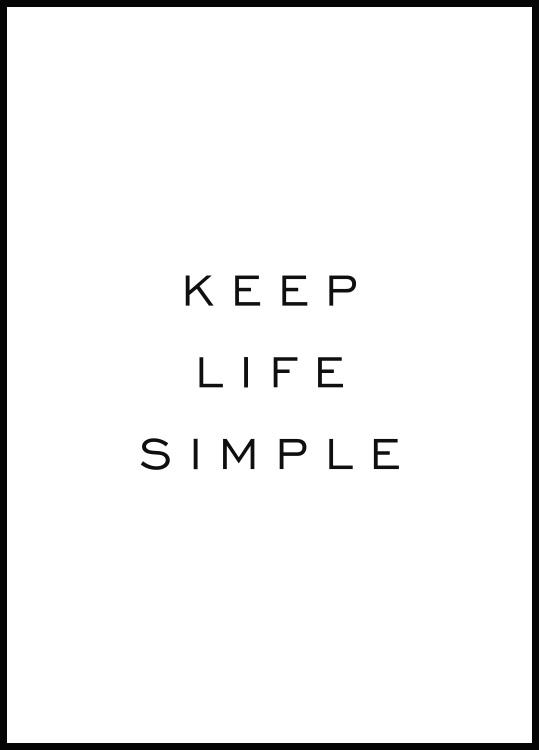 Keep Life Simple Plakat