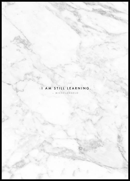 I am still Learning Plakat
