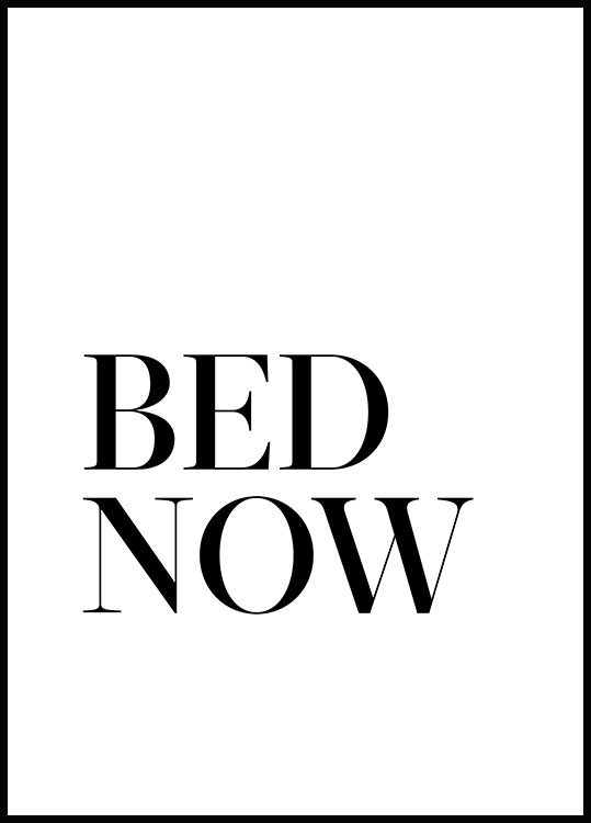 Bed. Now. Plakat